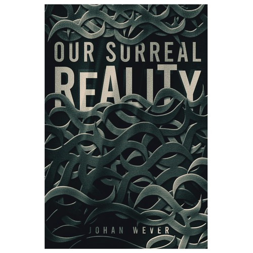 Our Surreal Reality