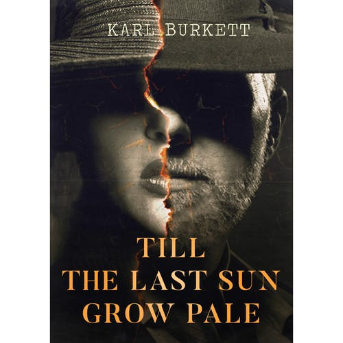 Till the Last Sun Grow Pale Book Cover