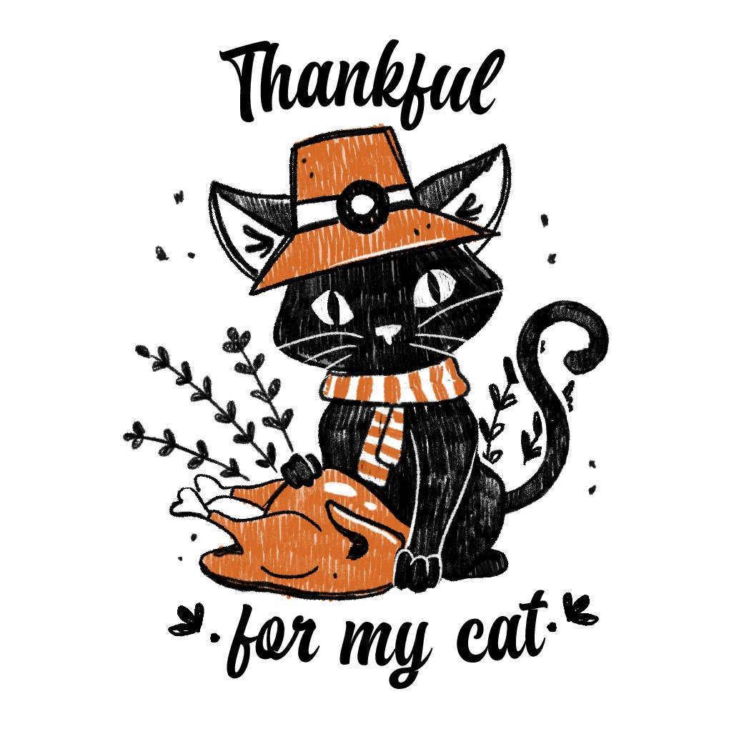 THANKFUL FOR MY CAT - Thanksgiving Cat Shirt Design
