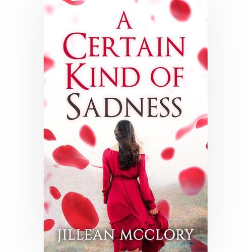 A Certain Kind of Sadness