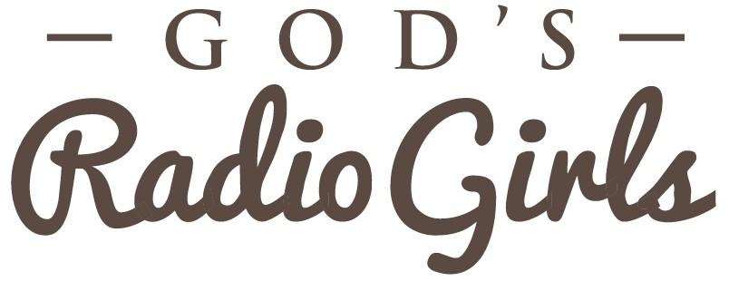 For GodsRadioGirls (women on-air in radio, coast to coast)