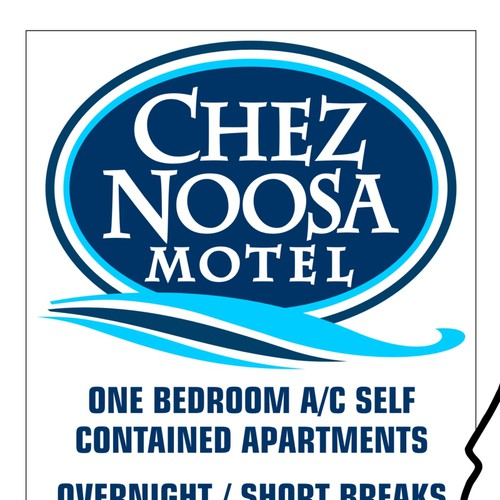 NEW SIGN NEEDED FOR CHEZ  NOOSA MOTEL