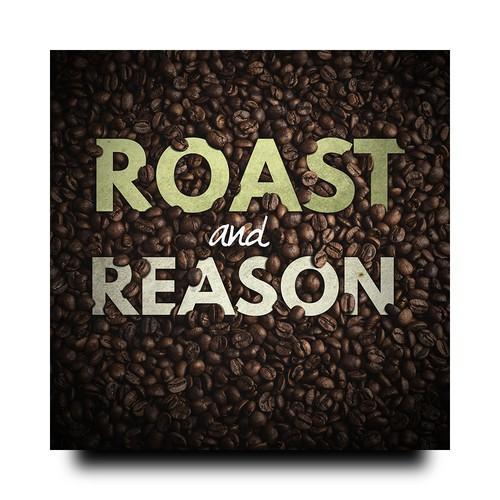 Roast and Reason