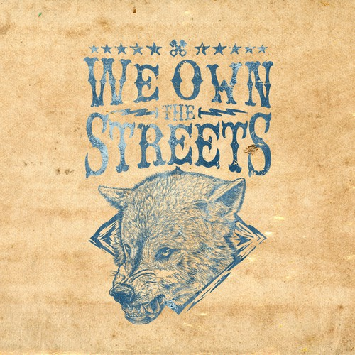 We own the streets