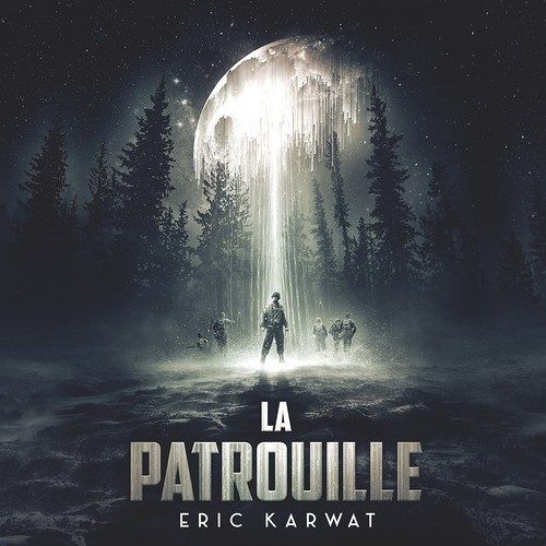 ''La Patrouille'' by Eric Karwat book cover