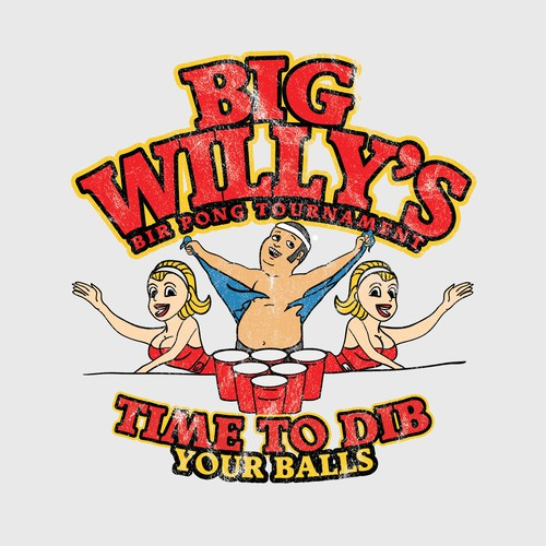 BIG WILLY'S BEER PONG