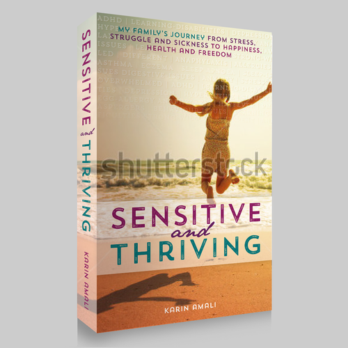 "Create a book cover for ""Sensitive and Thriving"" giving parents inspiration and hope"