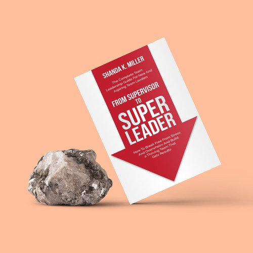 From Supervisor to Super Leader