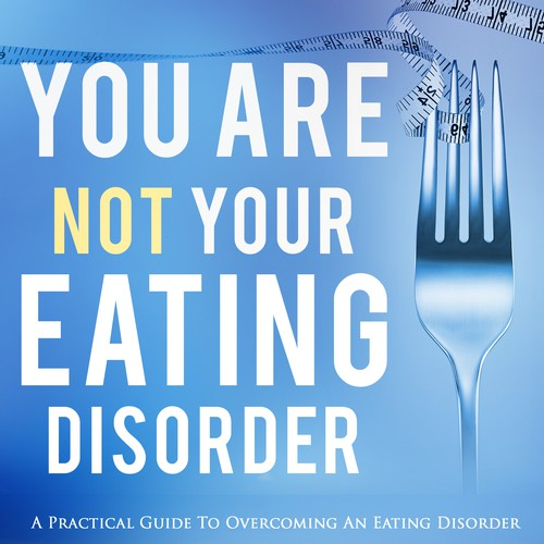 Design an inspiring book cover for an eating disorder recovery guide