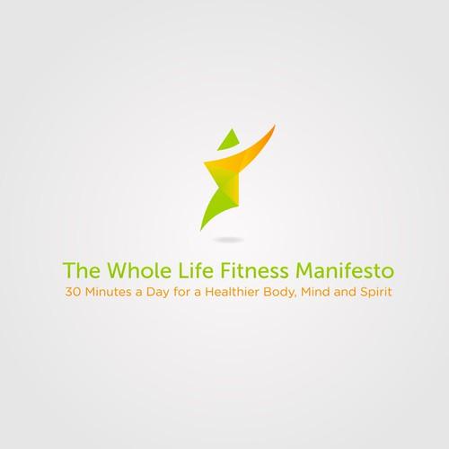The Whole Life Fitness Manifesto