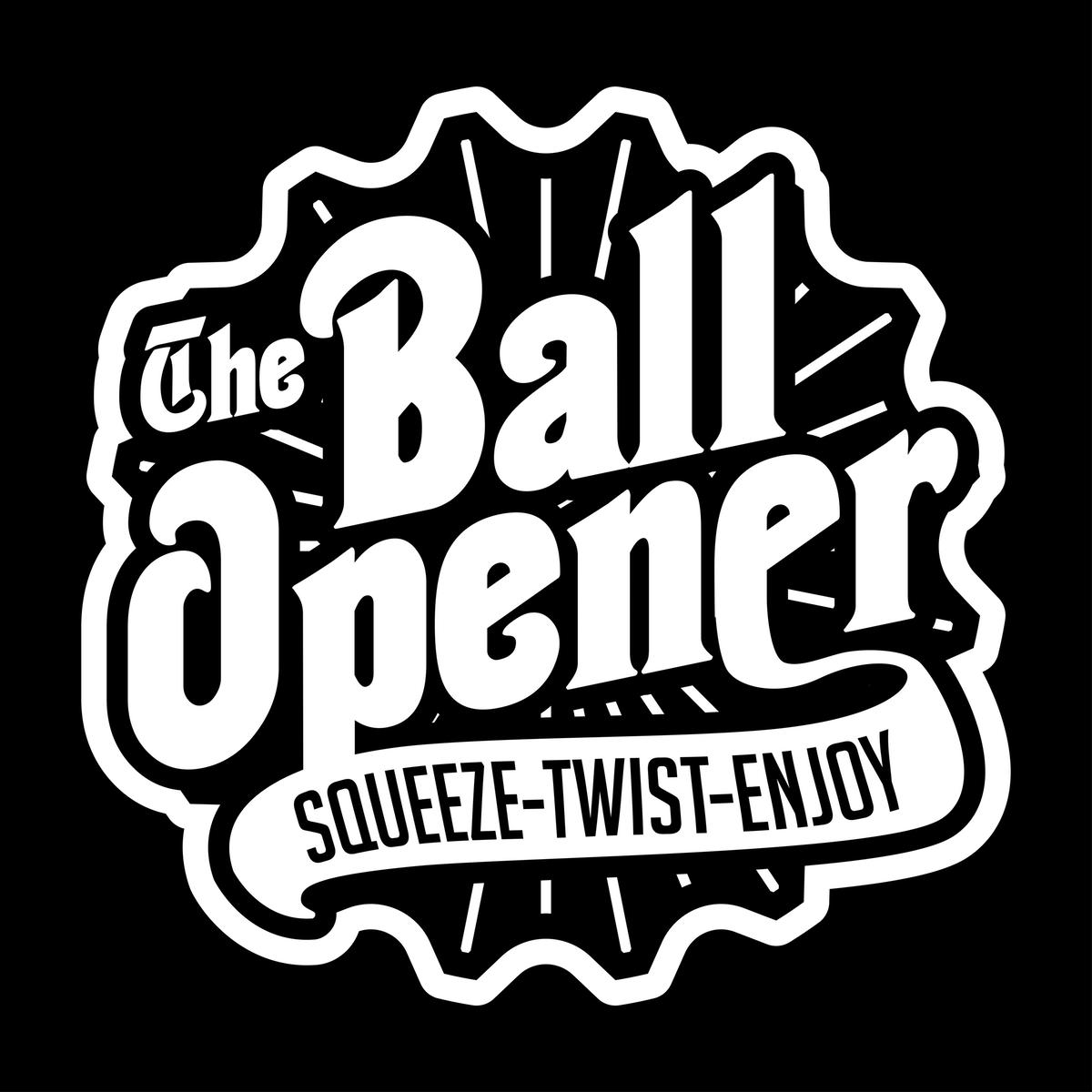 The Ball-Opener