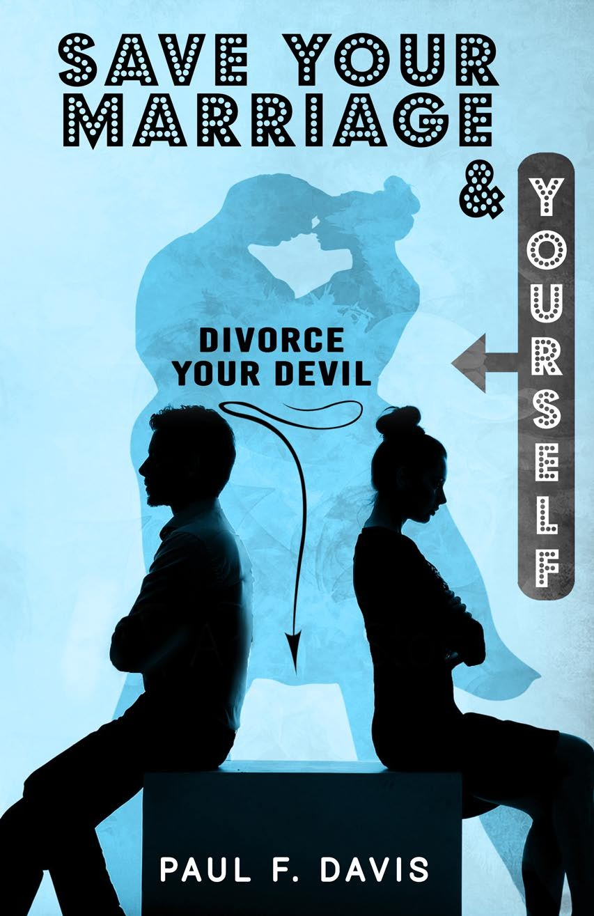 Divorce Your Devil - Save Your Yourself and Your Marriage