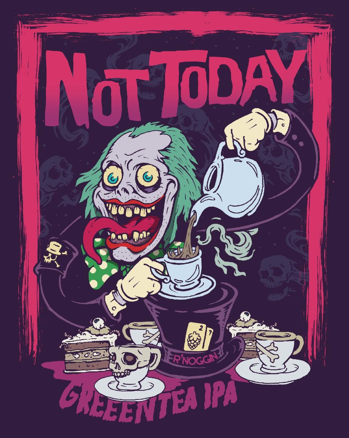 Not Today - Green Tea IPA