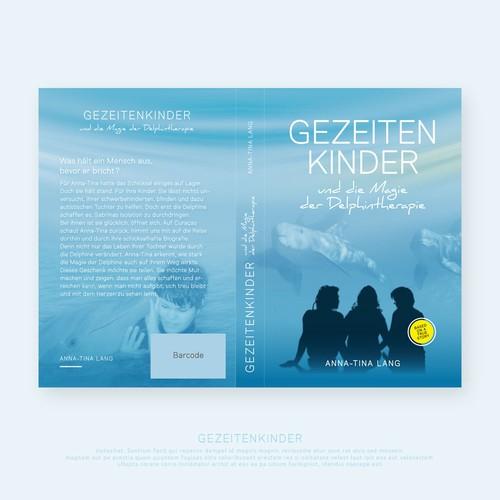 """Bookcoverdesign """"GEZEIDENKINDER"""" und die Magie der Delphintherapie"""