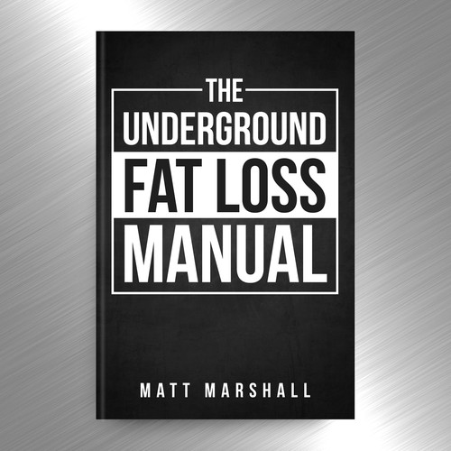 This Banned Fat Loss Book Needs a Kick-Ass Cover. You in?