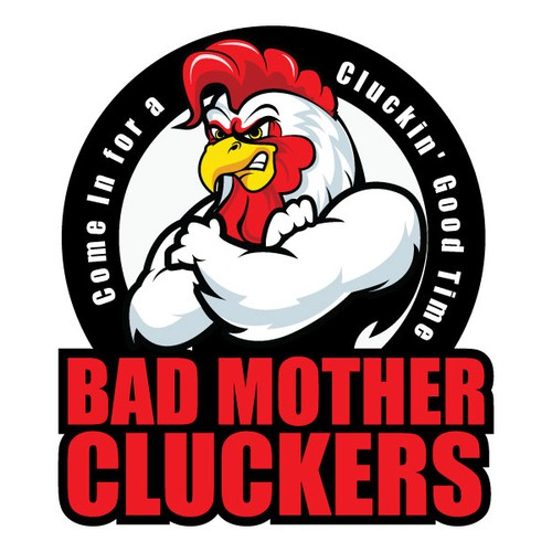 Bad Mother Cluckers