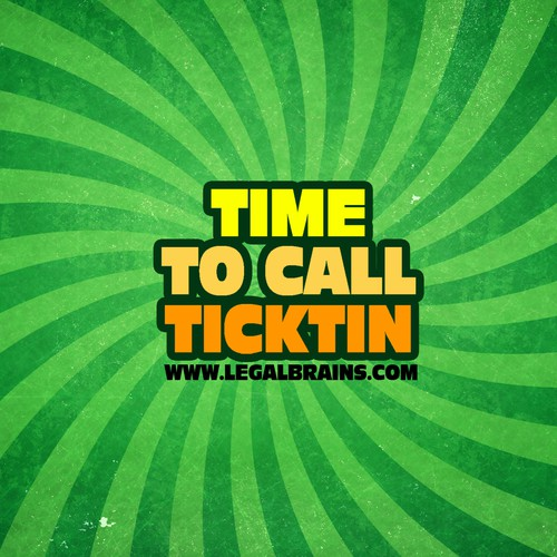 Time to Call Ticktin