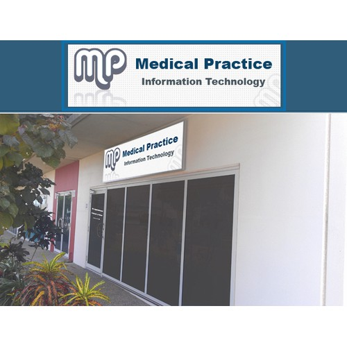 Create the next signage for Medical Practice Information Technology