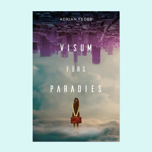 "E-book cover for German novel  ""Visum fürs Paradies"" by Adran Feder."