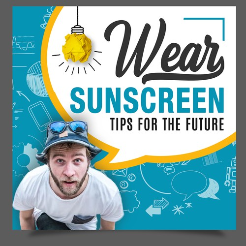 Wear Sunscreen Creative Podcast Cover