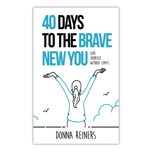 40 Days to the BRAVE New You