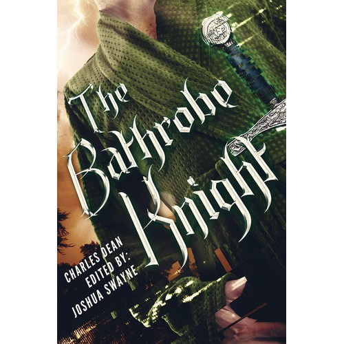 The Bathrobe Knight