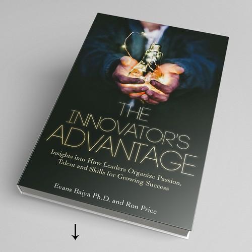The Innovator's Advantage
