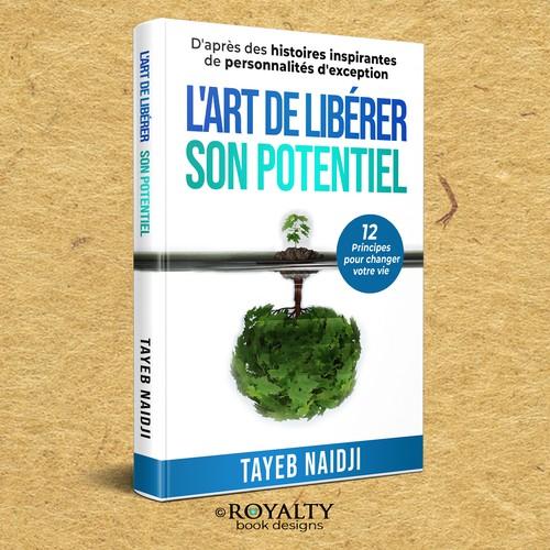 """""""L'ART DE LIBÉRER SON POTENTIEL"""""""