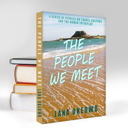 """Book cover design -  """"The people we meet"""" -book about travelling and other experiences"""