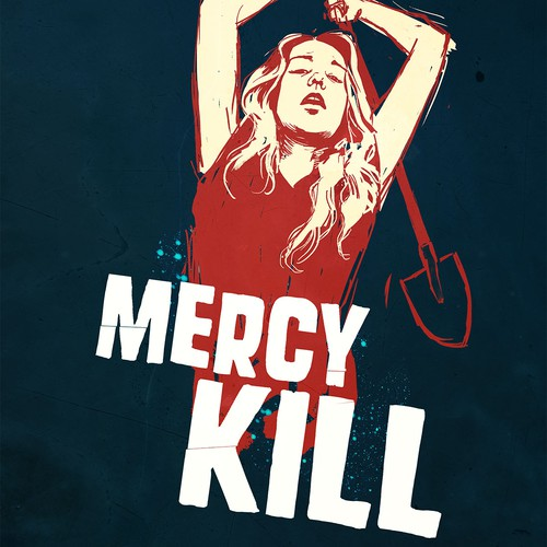MERCY KILL - Create a thrilling original Movie Poster design!