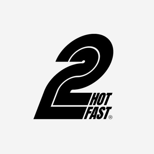 2 HOT 2 FAST