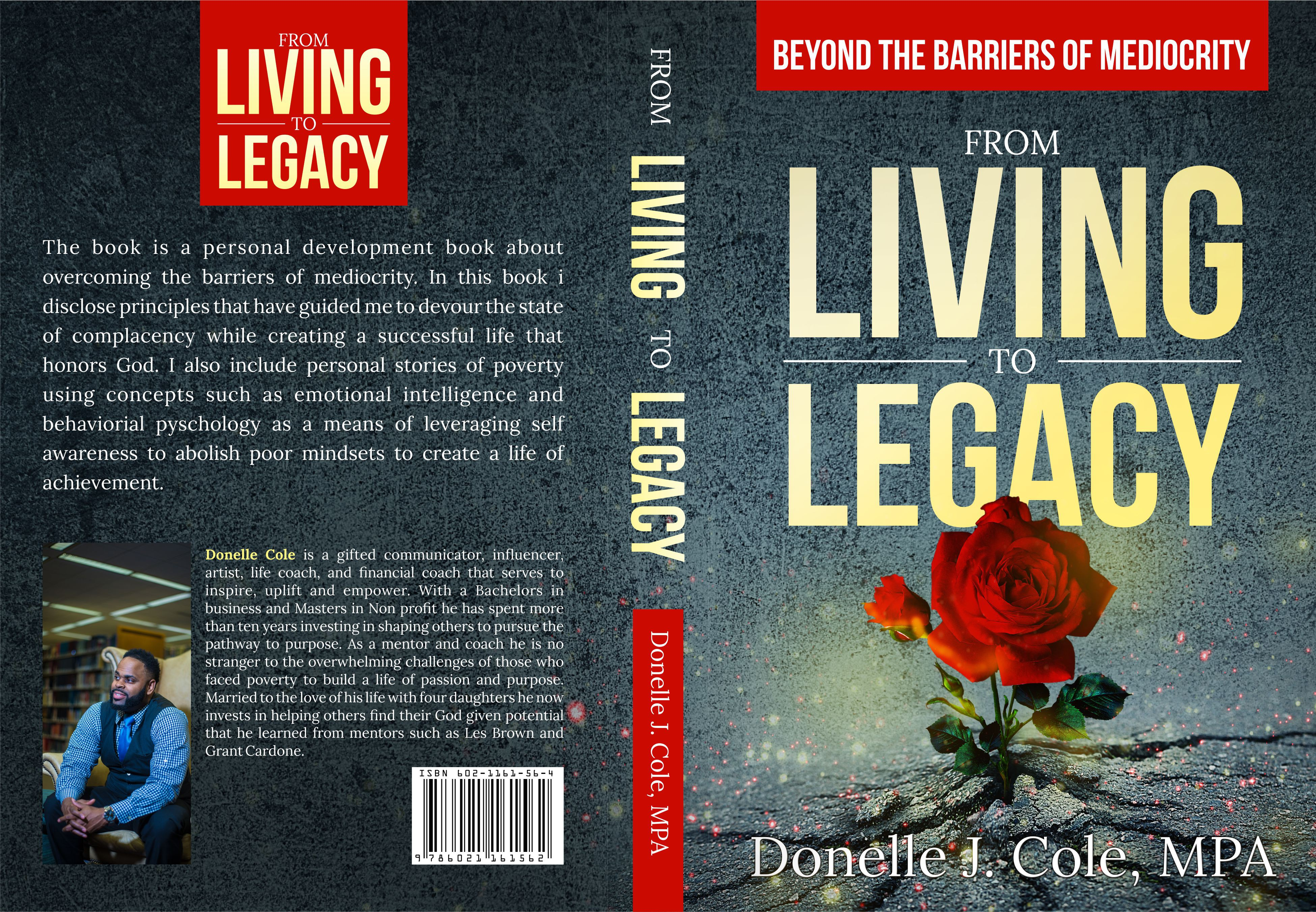 From Living to Legacy: Beyond the Barriers of Mediocrity