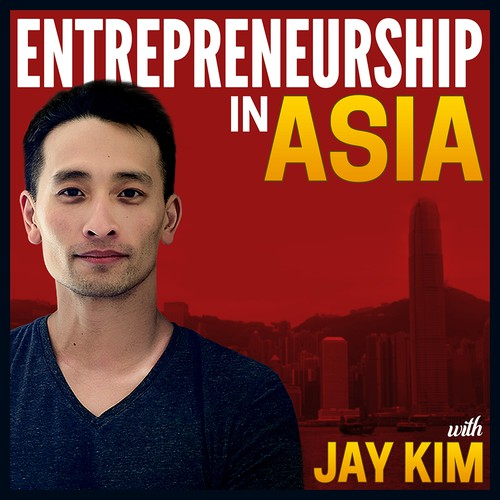 Entrepreneurship in Asia Podcast Cover