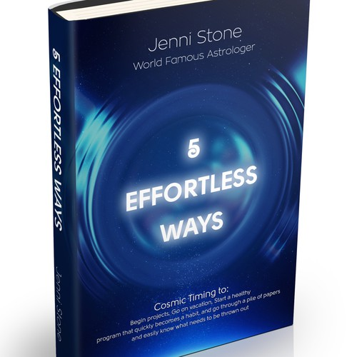 Book cover - 5 Effortless Ways - cosmic timing to begin projects, go on vacation.... etc