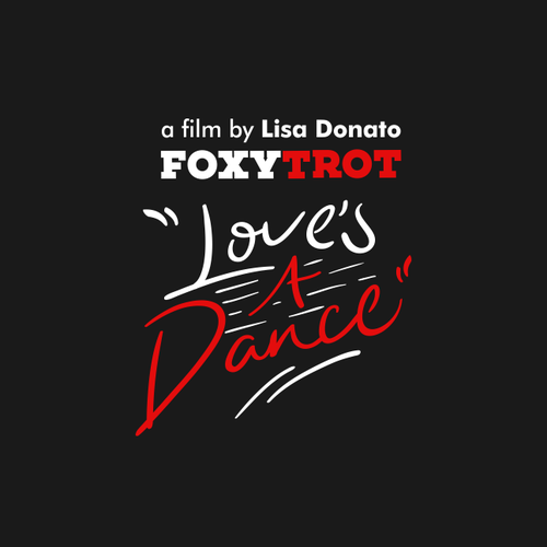 "Foxy Trot ""Love A Dance"""