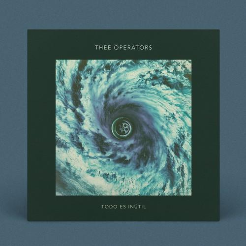 "Thee Operators ""Todo es inútil"" single cover artwork"