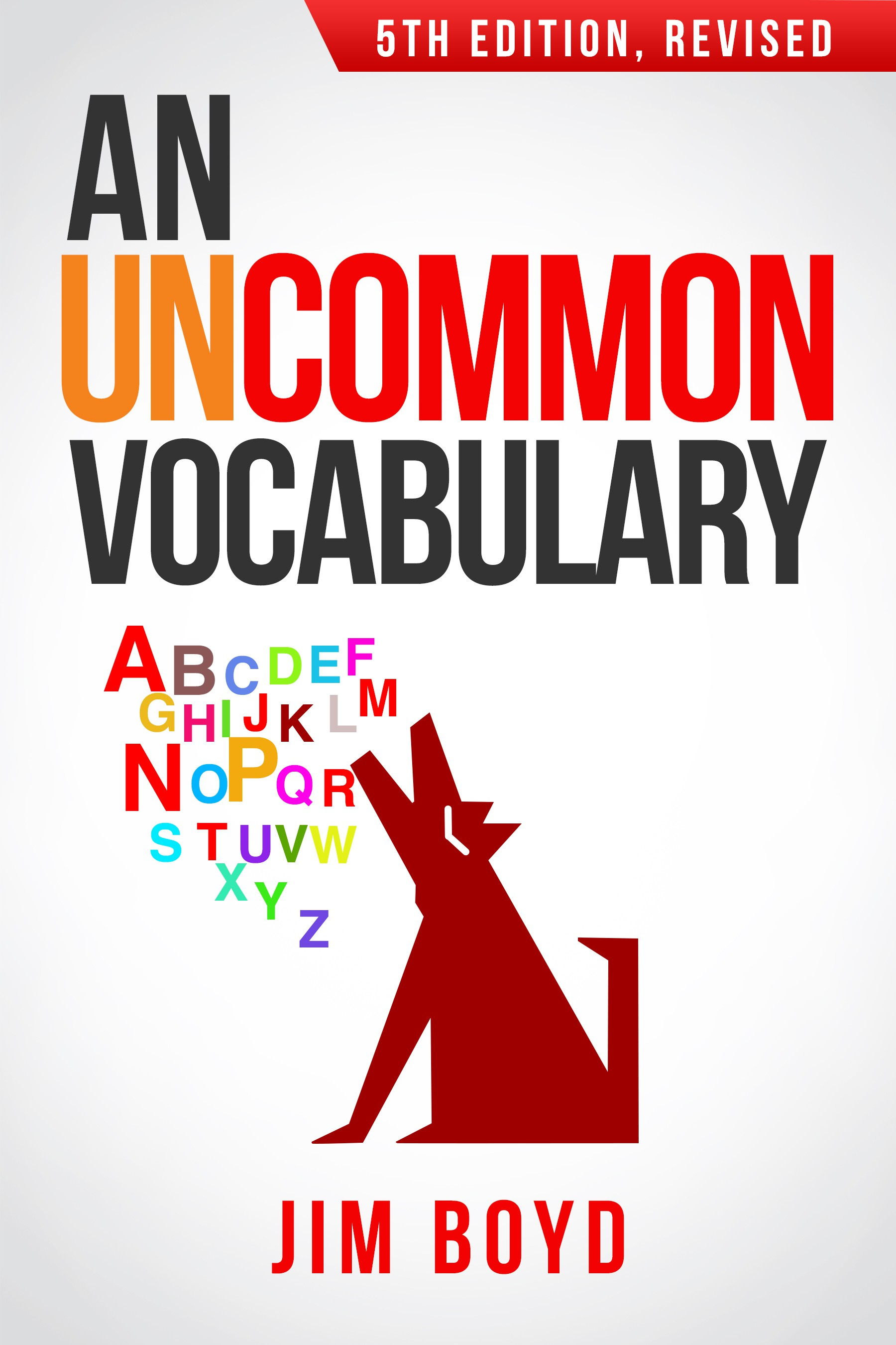 An Uncommon Vocabulary (5th Edition, Revised)