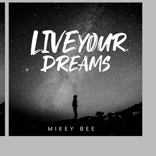 Mikey Bee Live Your Dream Cover