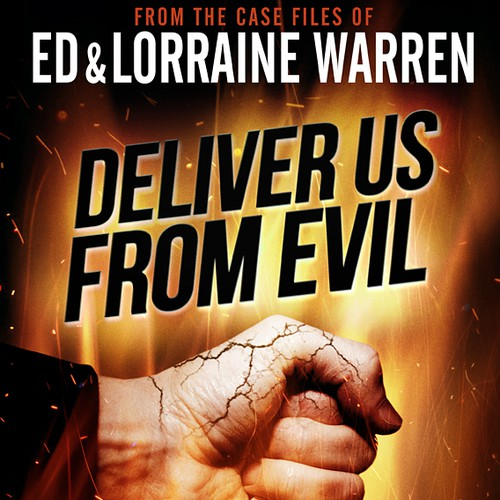 Deliver Us From Evil: From the Case Files of Ed & Lorraine Warren by J.F. Sawyer