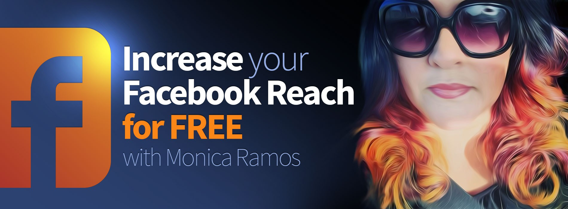 1900x700 Facebook Reach with Monica Ramos