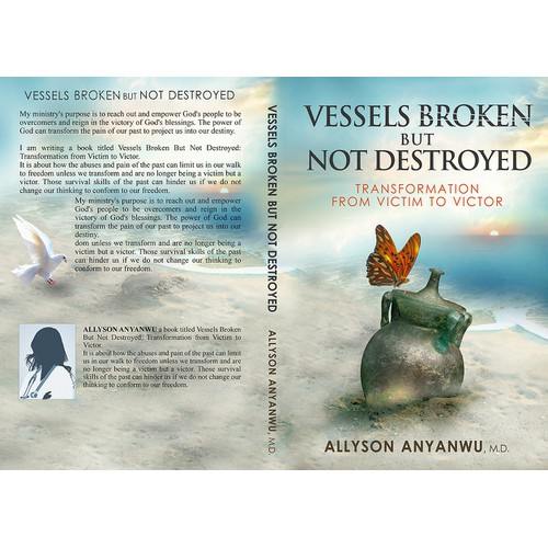 Create a book cover about Vessels Broken but Not Destroyed and their Transformation into Greatness.  vessel containers