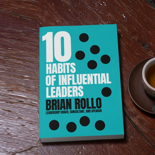 10 habits of influential leaders
