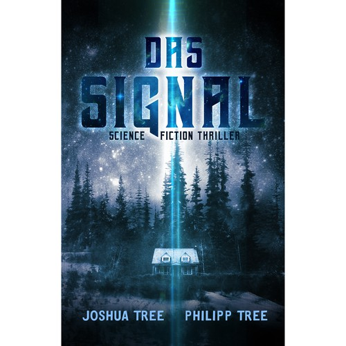 Cover for Science Fiction Novel: The Signal from Joshua & Philipp Tree