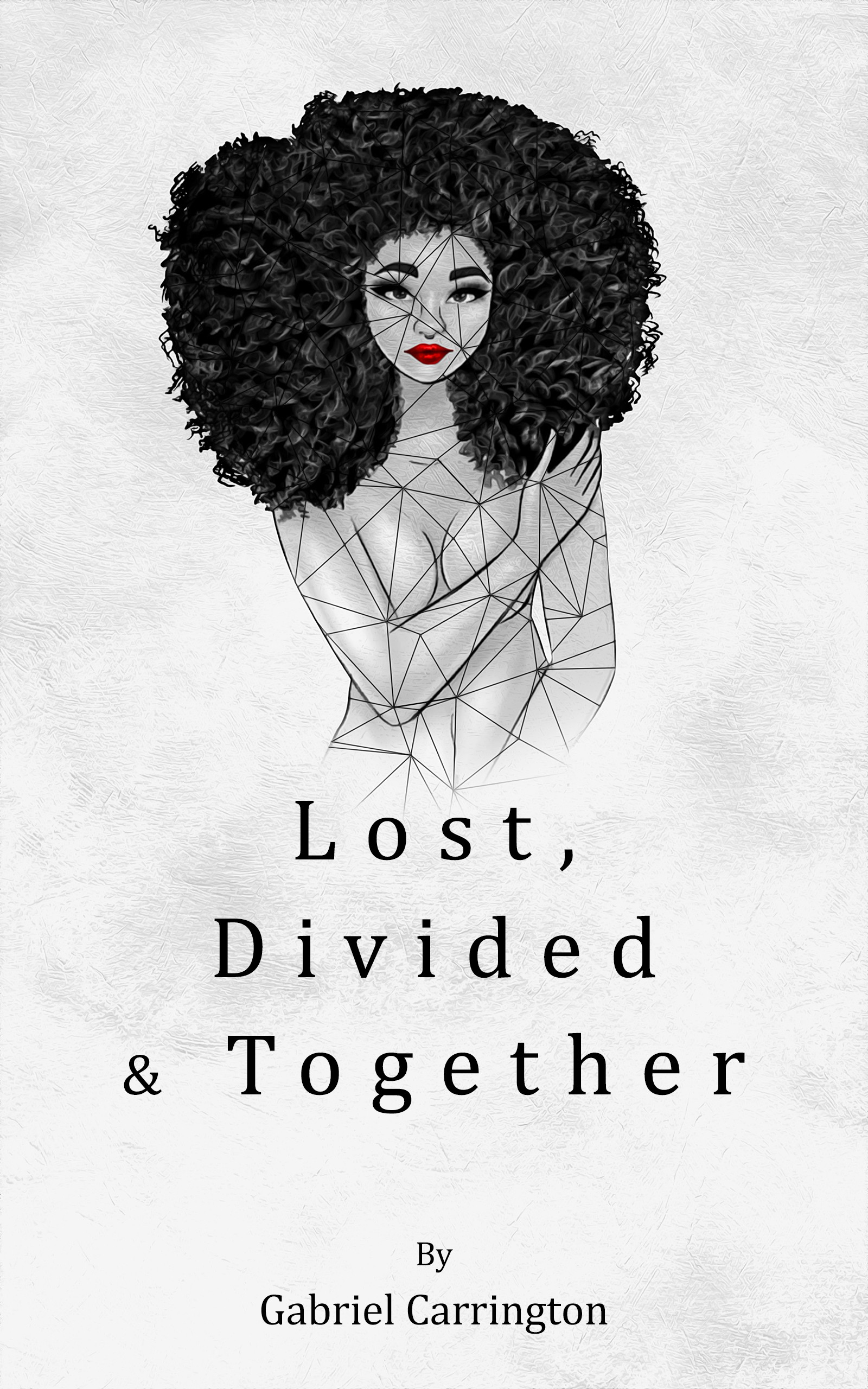 Lost, Divided, & Together