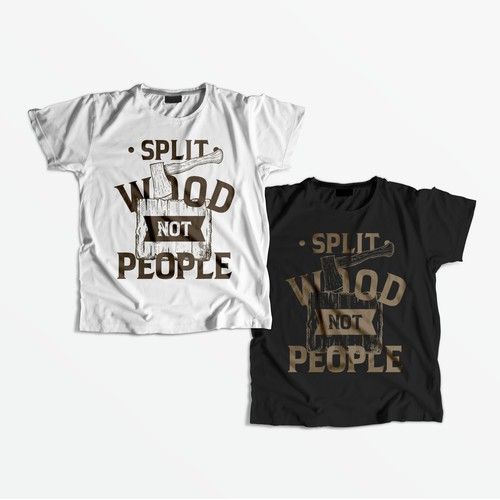 T-shirt design Split Wood Not People