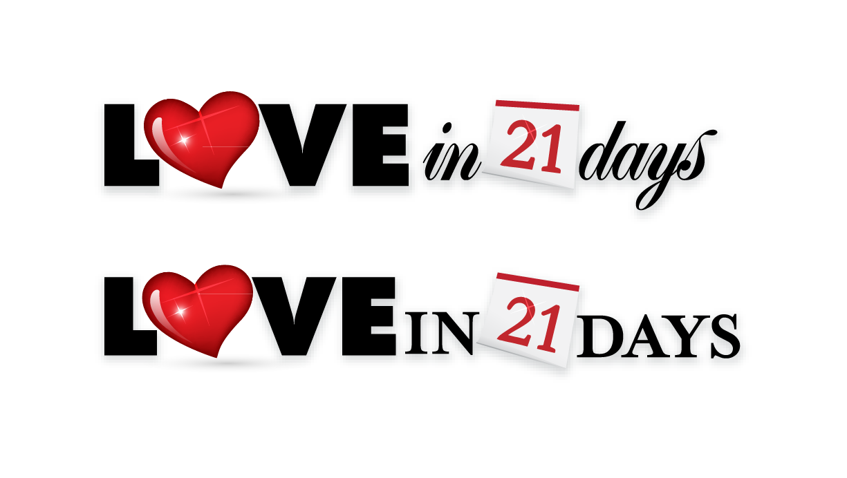 HURRY- create a logo for Love in 21 Days
