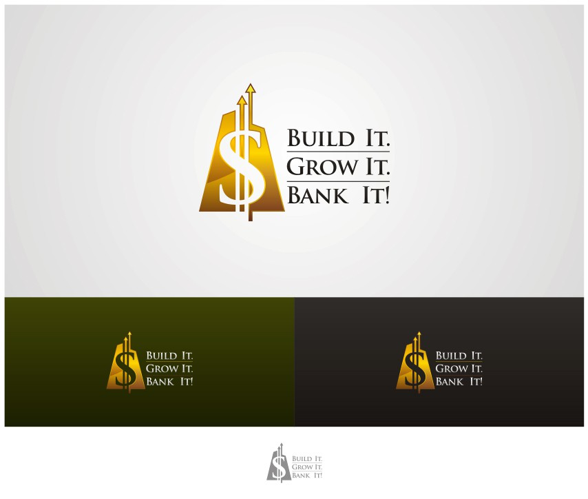 Create the next logo for Build It. Grow It. Bank It!