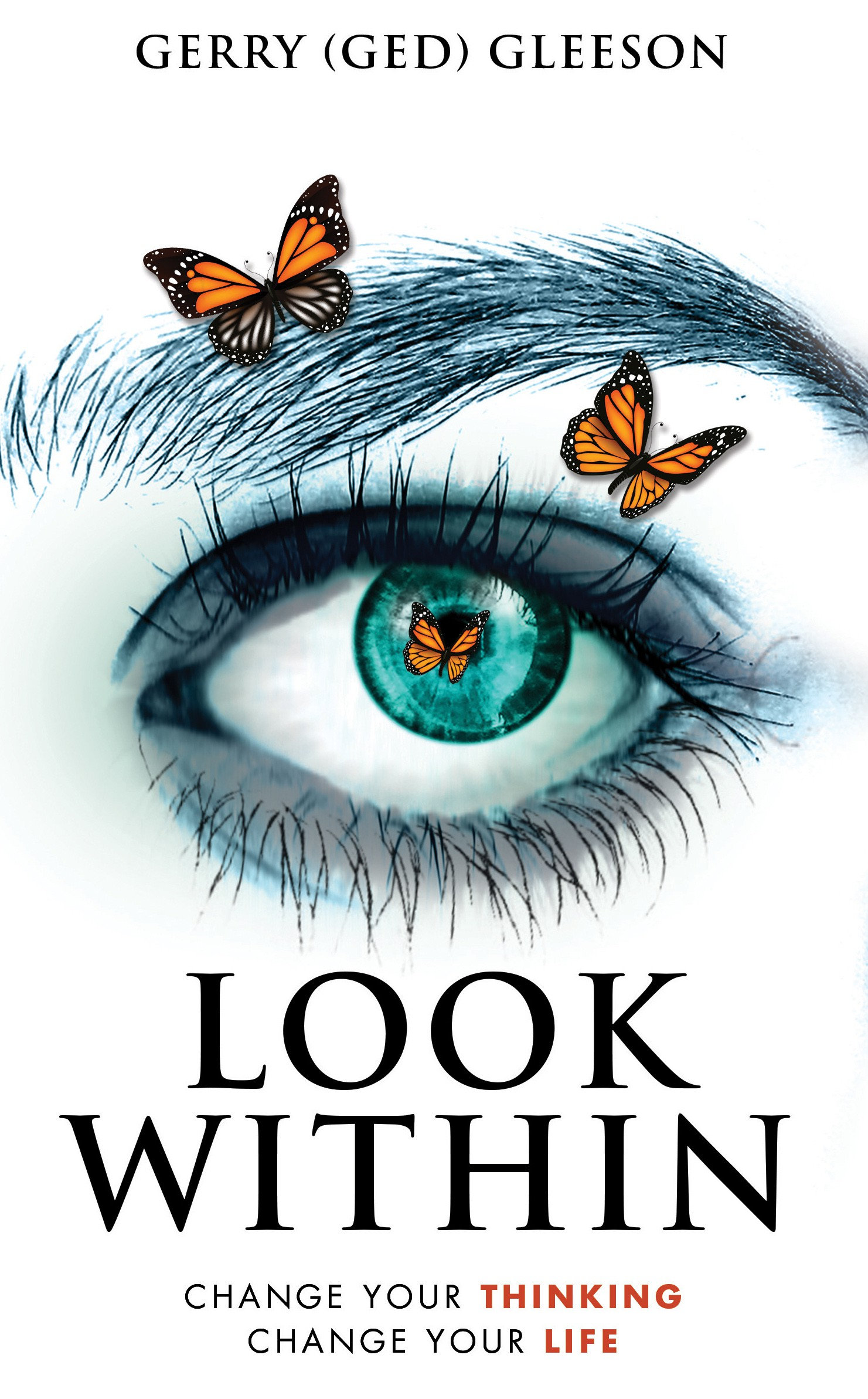 I am publishing a book with the title: LOOK WITHIN - Change your Thinking, Change your Life