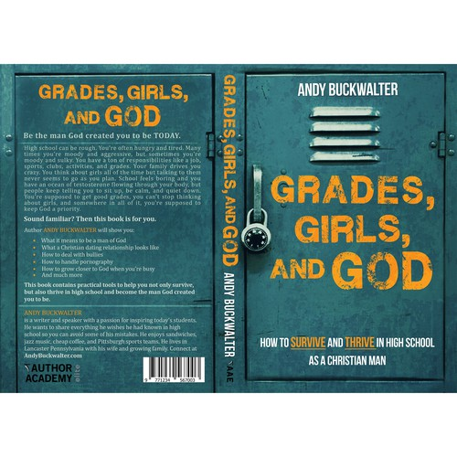 Grades, Girls, and God