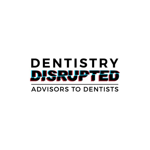 Dentistry Disrupted